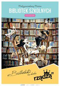 """Międzynarodowy Miesiąc Bibliotek Szkolnych 2015 - """"Biblioteki szkolne rządzą"""""""